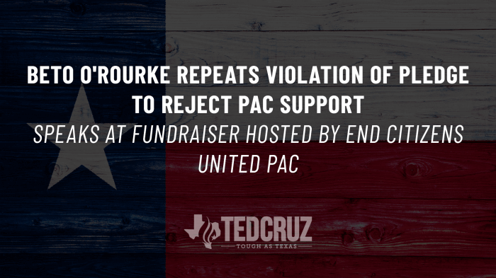 Beto O'Rourke Repeats Violation of Pledge to Reject PAC ...