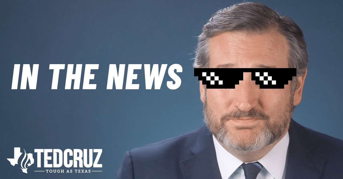 Like a Boss -- Ted Cruz in the News
